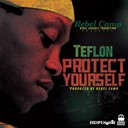 Teflon - Protect yourself