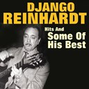 Django Reinhardt - Hits and some of his best (original artist original songs djangologie)