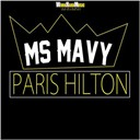 Miss Mavy - Paris hilton