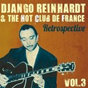 Django Reinhardt - Django reinhardt & the hot club de france retrospective, vol. 3