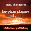 Sten Johannesson - Egyptian plagues and gods (original study lesson)