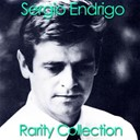 Sergio Endrigo - Sergio endrigo (rarity collection)