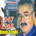 Amar Ezzahi - Ah ya el aadra (1967-1968)