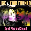 Tina Turner - Don't play me cheap