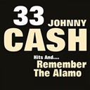 Johnny Cash - 33 johnny cash hits and remember the alamo (original artist original songs)