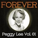 Peggy Lee - Forever peggy lee, vol. 1