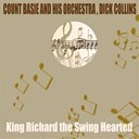 Count Basie / Dick Collins - King richard the swing hearted