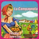 Emi / Tony - La campagnola