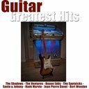 Bert Weedon / Duane Eddy / Jean-Pierre Danel / John Barry / Johnny / Marvin Hank / Santo / The Shadows / The Spotnicks / The Ventures - Guitar greatest hits (40 classics)