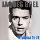 Jacques Brel - Olympia 1961