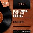 Los Hermanos Reyes / Los Rocieros - Séville en fête (stereo version)