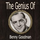 Benny Goodman - The genius of benny goodman