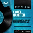 Lionel Hampton - Lionel hampton and his new french sound, vol. 1 (mono version)