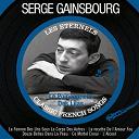 Serge Gainsbourg - Le poinçonneur des lilas (les éternels - classic french songs)