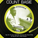 Count Basie - Broadway (feat. les éternels, classic songs)