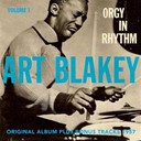 Art Blakey - Orgy in rhythm, vol. 1 (original album plus bonus tracks 1957)