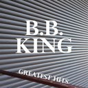 B.b. King - B.b. king greatest hits