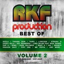 Brasco / Daddy Killa / Duke Salomon / Lord Bitum / Lyricson / Mr. Toma / Nemo / Straïka D / Takana Zion / Taïro / Taïro, Brasco, Lyricson, Dragon Davy, Baby G, Nemo, Elimane, Popi One / Val - Rkf production best of, vol. 2 (all the best reggae, ragga, hip hop tunes of rkf production)
