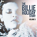 Billie Holiday - The billie holiday story, vol. 5