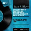 Buck Clayton / Duke Ellington / Louis Armstrong - Festival de newport 1956 (mono version)