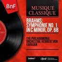 Herbert Von Karajan / The Philharmonia Orchestra - Brahms: symphonie no. 1 in c minor, op. 68 (mono version)