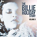 Billie Holiday - The billie holiday story, vol. 8