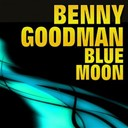Benny Goodman - Blue moon
