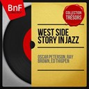 Ed Thigpen / Oscar Peterson / Ray Brown - West side story in jazz (mono version)