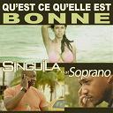 Singuila - Qu'est ce qu'elle est bonne (feat. soprano)