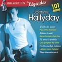 Johnny Hallyday - Johnny hallyday - collection les légendes (101 titres)