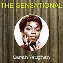 Sarah Vaughan - The sensational sarah vaughan
