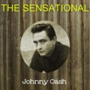 Johnny Cash - The sensational johnny cash