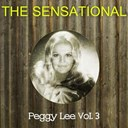 Peggy Lee - The sensational peggy lee vol 03