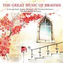 Eugène Ormandy / George Szell / The Cleveland Orchestra / The Philadelphia Orchestra - The great music of brahms