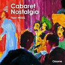 Piotr Moss - Cabaret Nostalgia