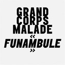 Grand Corps Malade - Funambule (radio edit)