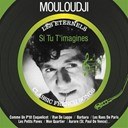 Marcel Mouloudji - Si tu t'imagines (les éternels - classic french songs)