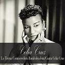 Celia Cruz - Celia cruz: la tierna conmovedora bamboleadora/canta celia cruz