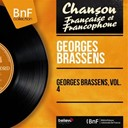 Georges Brassens - Georges brassens, vol. 4 (mono version)