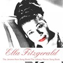 Ella Fitzgerald - The jerome kern song book / the johnny mercer song book