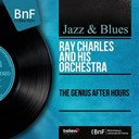 Ray Charles - The genius after hours (mono version)