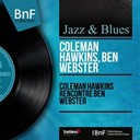 Ben Webster / Coleman Hawkins - Coleman hawkins rencontre ben webster (mono version)