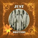 The Drifters - Just drifters