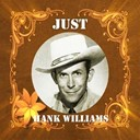 Hank Williams - Just Hank Williams