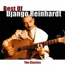 Django Reinhardt - Best of Django Reinhardt (The Classics)