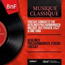 Ferenc Fricsay / L'orchestre Philharmonique De Berlin - Fricsay conducts the berliner philharmoniker: mozart, beethoven, liszt & smetana (stereo version)