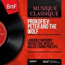 Nikolaï Malko Frank Phillips / The London Symphony Orchestra - Prokofiev: peter and the wolf (mono version)