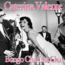 Caterina Valente - Bongo cha cha cha