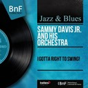 Sammy Davis Jr. - I gotta right to swing! (mono version)
