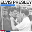 "Elvis Presley ""The King"" - I´m the one and only"
